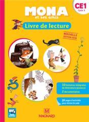 JE LIS AVEC MONA ET SES AMIS ; livre de lecture ; CE1 (édition 2018) - Couverture - Format classique