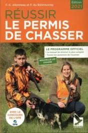 Réussir le permis de chasse (édition 2021) - Couverture - Format classique