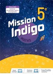 Mission indigo ; mathématiques ; 5e ; livre élève (édition 2020) - Couverture - Format classique