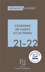 Mémento expert ; cessions de parts et actions (édition 2021/2022) - Couverture - Format classique