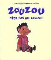 Zouzou n est pas un cochon - Couverture - Format classique
