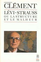 Claude Lévi-Strauss ou la structure et le malheur - Intérieur - Format classique