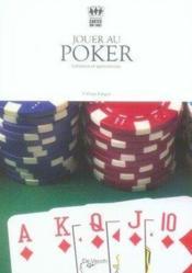 Jouer au poker - Couverture - Format classique