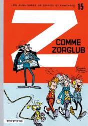 Spirou et Fantasio t.15 ; Z comme Zorglub - Couverture - Format classique