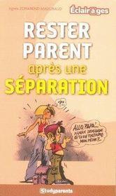 Rester Parent Apres Une Separation - Intérieur - Format classique