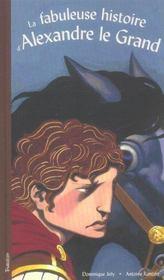 Fabuleuse Histoire D'Alexandre Le Grand (La) - Intérieur - Format classique