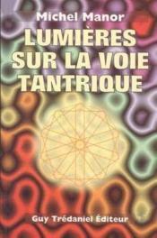 Lumiere Sur La Voie Tantrique - Couverture - Format classique