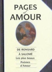Pages d'amour ; de ronsard a salome les plus beaux poemes d'amour - Couverture - Format classique