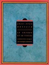 Le Sonore Et Le Visuel (Fr) - Intérieur - Format classique