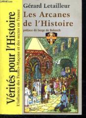 Les arcanes de l'histoire - Couverture - Format classique