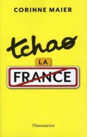Tchao la France - Couverture - Format classique