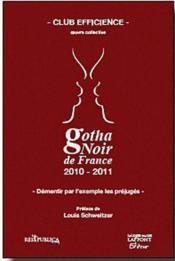 Gotha noir de France ; démentir par l'exemple les préjugés (édition 2010/2011) - Couverture - Format classique