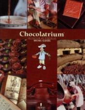 Chocolatrium: Initiation au chocolat - Couverture - Format classique