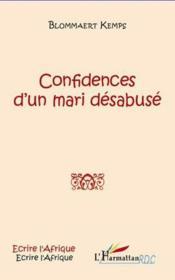 Confidences d'un mari désabusé - Couverture - Format classique