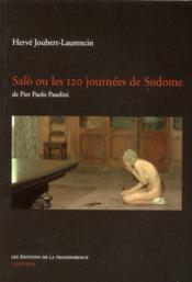 Salò ou les 120 journées de Sodome de Pier Paolo Pasolini - Couverture - Format classique
