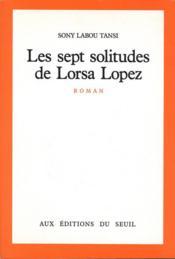 Les sept solitudes de Lorsa Lopez - Couverture - Format classique