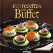 100 recettes pour buffet - Couverture - Format classique