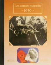 Les années-mémoires 1930 - Couverture - Format classique