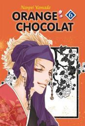 Orange chocolat t.6 - Couverture - Format classique