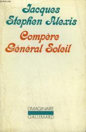 Compere General Soleil. Collection : L'Imaginaire N° 91. - Couverture - Format classique