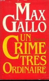 Un Crime Tres Ordinaire. - Couverture - Format classique