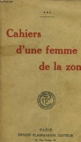 Cahiers D'Une Femme De La Zone. - Couverture - Format classique