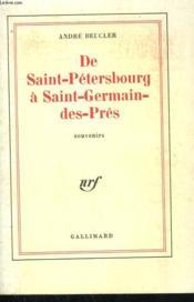 De Saint-Petersbourg A Saint Germain Des Pres. - Couverture - Format classique