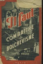 Il Faut Combettre Le Bolchevisme. Livre Rouge. - Couverture - Format classique