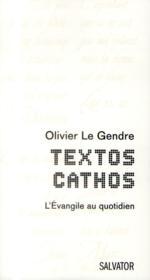Texto catho ; l'évangile au quotidien - Couverture - Format classique