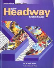 New Headway Intermediate: Student'S Book - Intérieur - Format classique