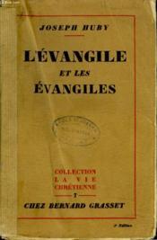 L'Evangile Et Les Evangiles. - Couverture - Format classique