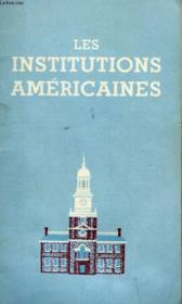 Les Institutions Americaines. - Couverture - Format classique