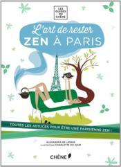 L'art de rester zen à Paris - Couverture - Format classique