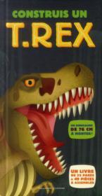 Construis un T-rex - Couverture - Format classique