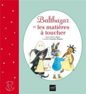 Balthazar et les matières à toucher - Couverture - Format classique