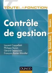 Toute la fonction ; contrôle de gestion ; savoirs ; savoir-faire ; savoir-être - Couverture - Format classique