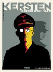 Kersten, médecin d'Himmler T.1 ; pacte avec le mal - Couverture - Format classique