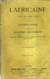 L'Africaine Opera En Cinq Actes - Paroles D'Eugene Scribe - Musique De Giacomo Meyerbeer / 3e Edition. - Couverture - Format classique