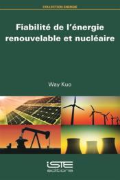 Fiabilité de l'énergie renouvelable et nucléaire - Couverture - Format classique