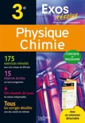 Exos résolus ; physique-chimie ; 3ème - Couverture - Format classique