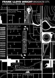 Broadacre City, la nouvelle frontière - Couverture - Format classique