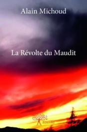 La révolte du maudit - Couverture - Format classique