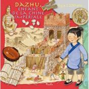 Dazhu, enfant de la Chine impériale - Couverture - Format classique