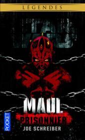 Star Wars - légendes ; Maul prisonnier - Couverture - Format classique