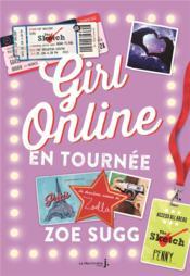 Girl online T.2 ; en tournée - Couverture - Format classique