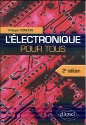 L electronique pour tous - 2e edition - Couverture - Format classique