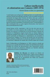Culture intellectuelle et colonisation aux Comores (1895-1974) ; Ahmad Qamar al-Din et sa génération - 4ème de couverture - Format classique