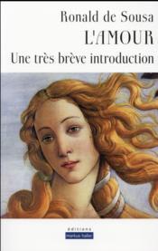 L'amour - une tres breve introduction - Couverture - Format classique