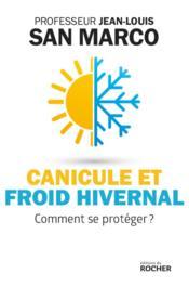 Canicule et froid hivernal ; comment se protéger ? - Couverture - Format classique