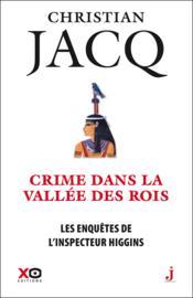 Les enquêtes de l'inspecteur Higgins T.16 ; crime dans la vallée des rois - Couverture - Format classique